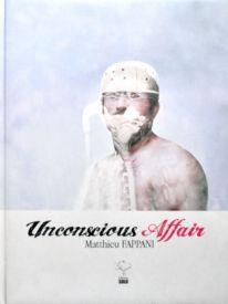 Unconscious Affair